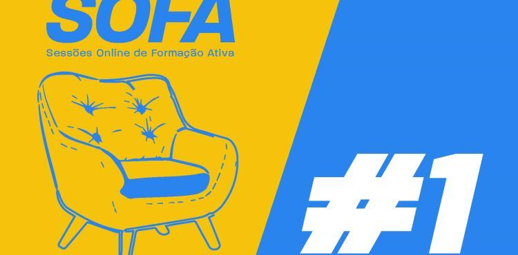 SOFA - Sessões On-line de Formação Ativa começam em outubro