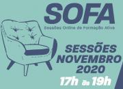 SOFA's são um sucesso e continuam em novembro.